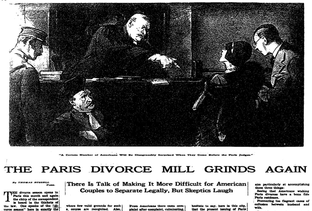 New York Times headline, 1927: The Paris Divorce Mill Grinds Again